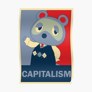 Animal Crossing Tom Nook/ Tanukichi Capitalism Design Poster RB3004product Offical Animal Crossing Merch