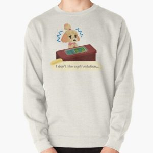 Isabelle Doesn't Like Confrontation. Pullover Sweatshirt RB3004product Offical Animal Crossing Merch