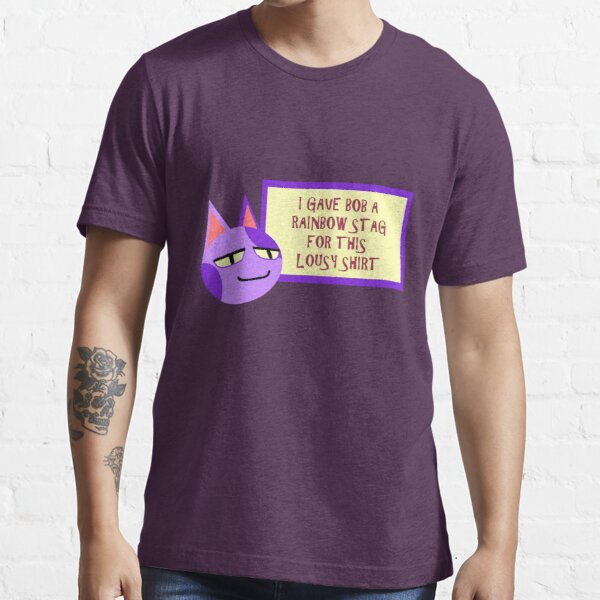 For A Lousy Shirt Essential T-Shirt RB3004product Offical Animal Crossing Merch