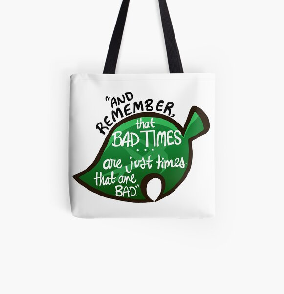 """Animal Crossing: New Leaf """"Bad Times"""" Quote All Over Print Tote Bag RB3004product Offical Animal Crossing Merch"""